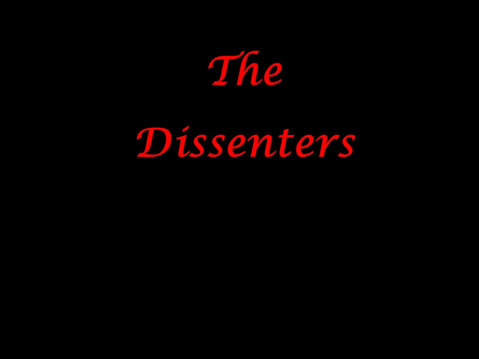The Dissenters The Dissenters