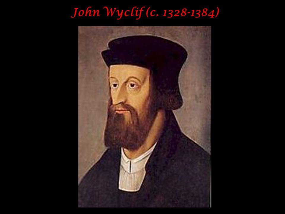 John Wyclif (c. 1328-1384)