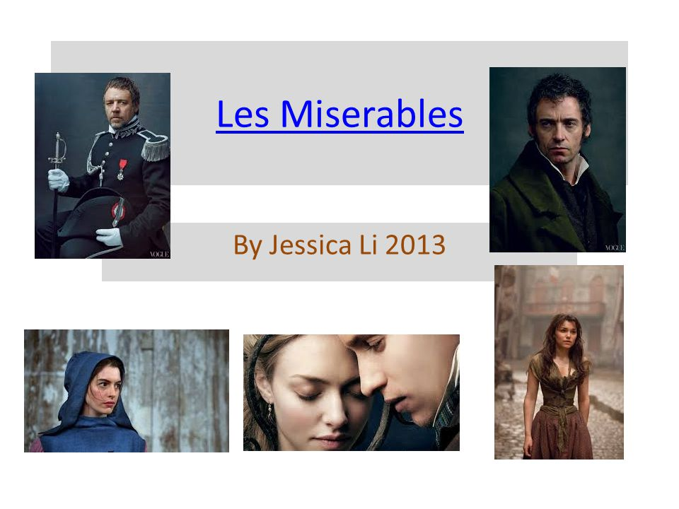 Les Miserables By Jessica Li 2013
