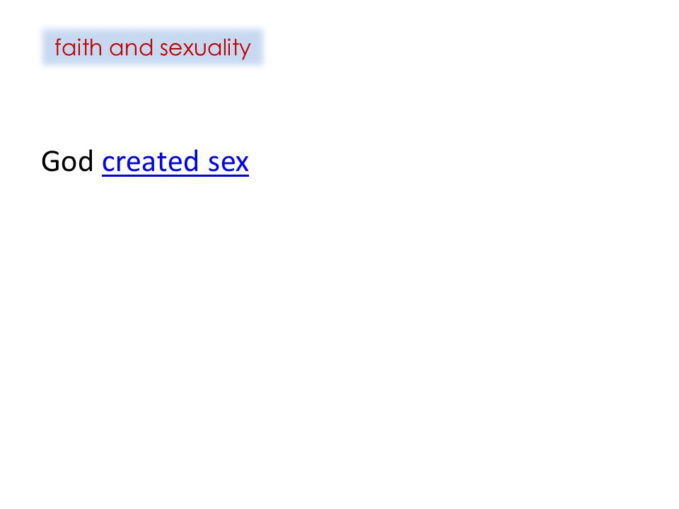 faith and sexuality God created sex