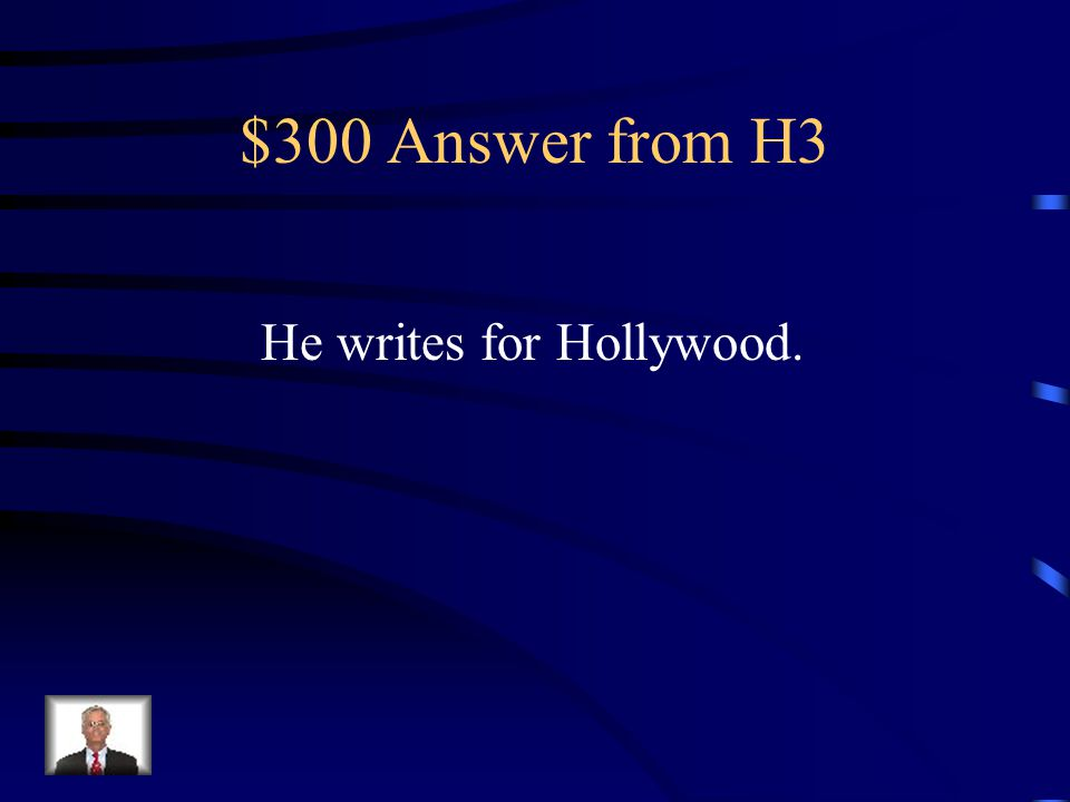 $300 Question from H3 What does Holden hate about DB?