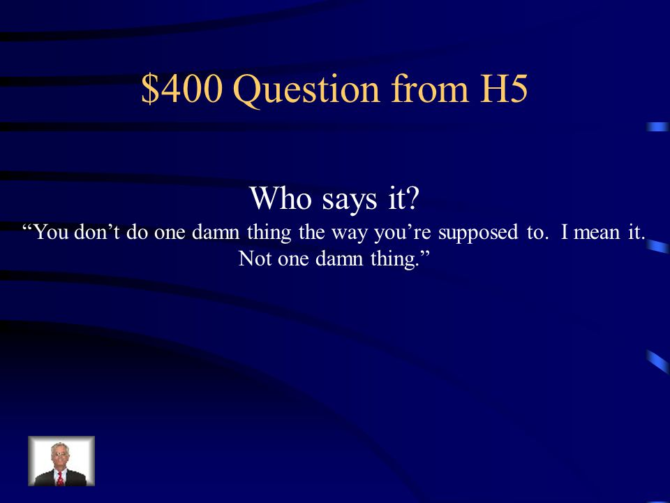 $300 Answer from H5 Phoebe