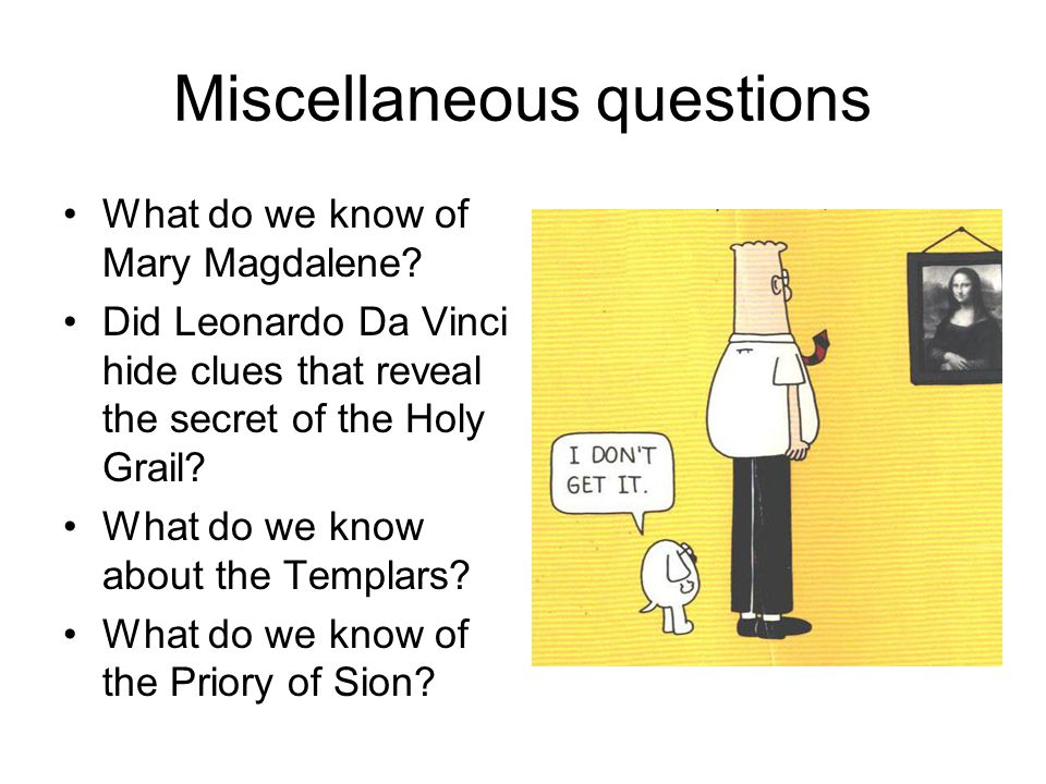 Miscellaneous questions What do we know of Mary Magdalene.