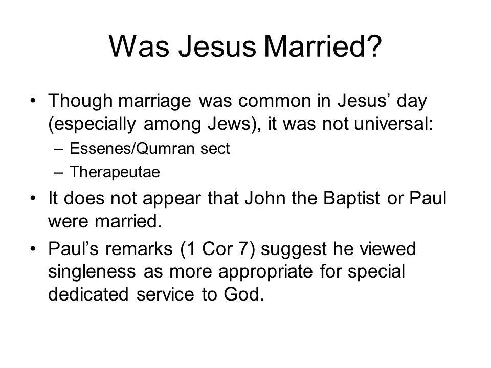 Was Jesus Married.