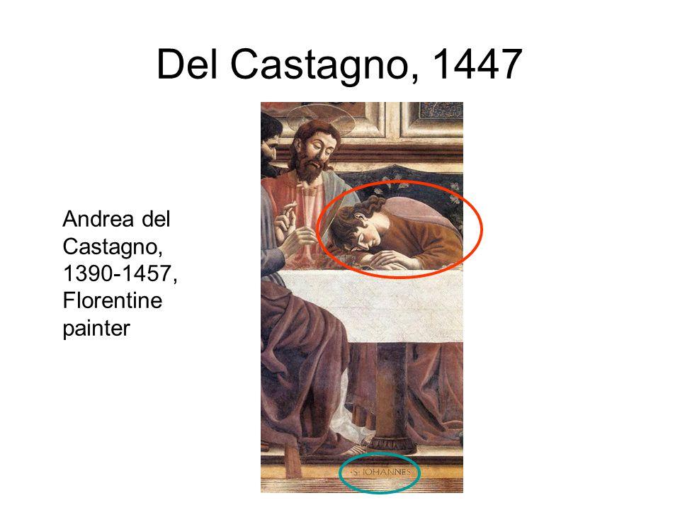 Del Castagno, 1447 Andrea del Castagno, 1390-1457, Florentine painter