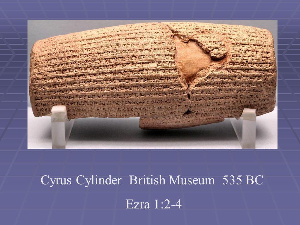 Cyrus Cylinder British Museum 535 BC Ezra 1:2-4