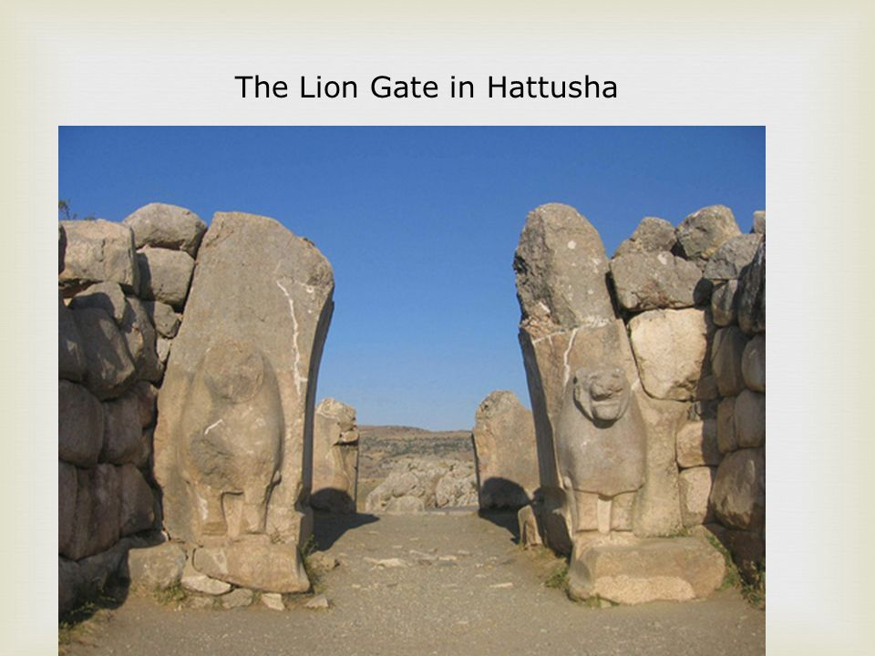The Lion Gate in Hattusha