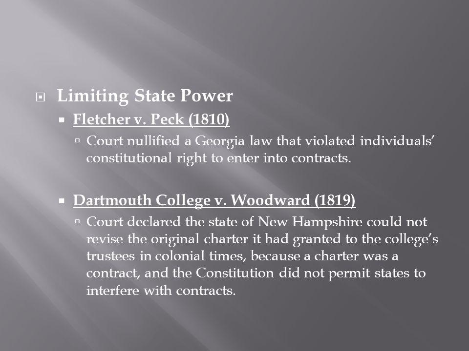  Limiting State Power  Fletcher v.