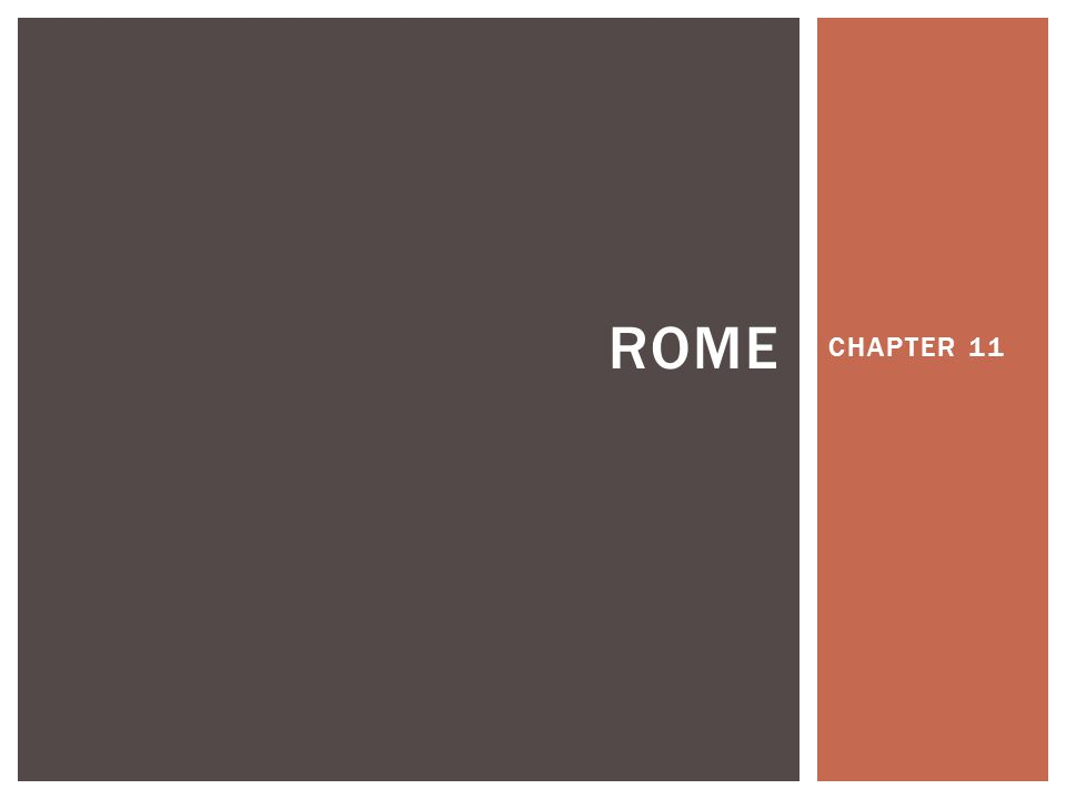 CHAPTER 11 ROME