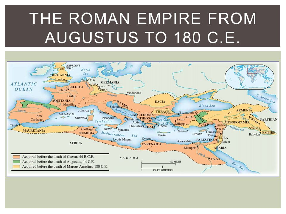 THE ROMAN EMPIRE FROM AUGUSTUS TO 180 C.E.