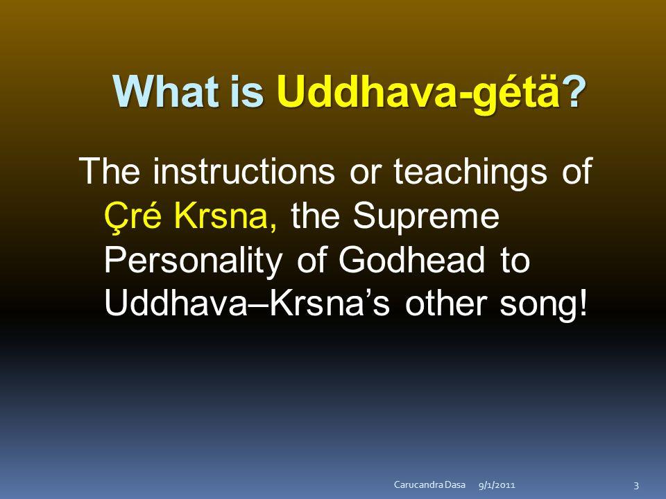What is Uddhava-gétä.