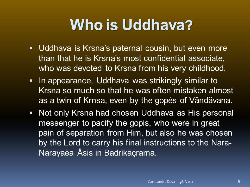 Who is Uddhava .