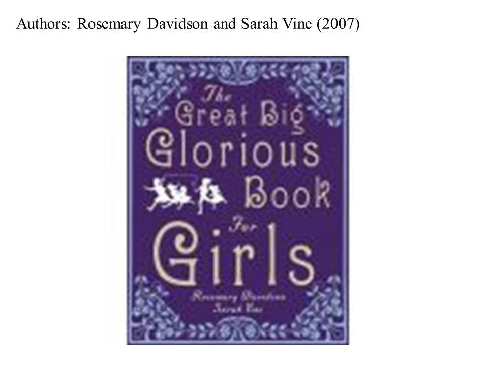 Authors: Rosemary Davidson and Sarah Vine (2007)