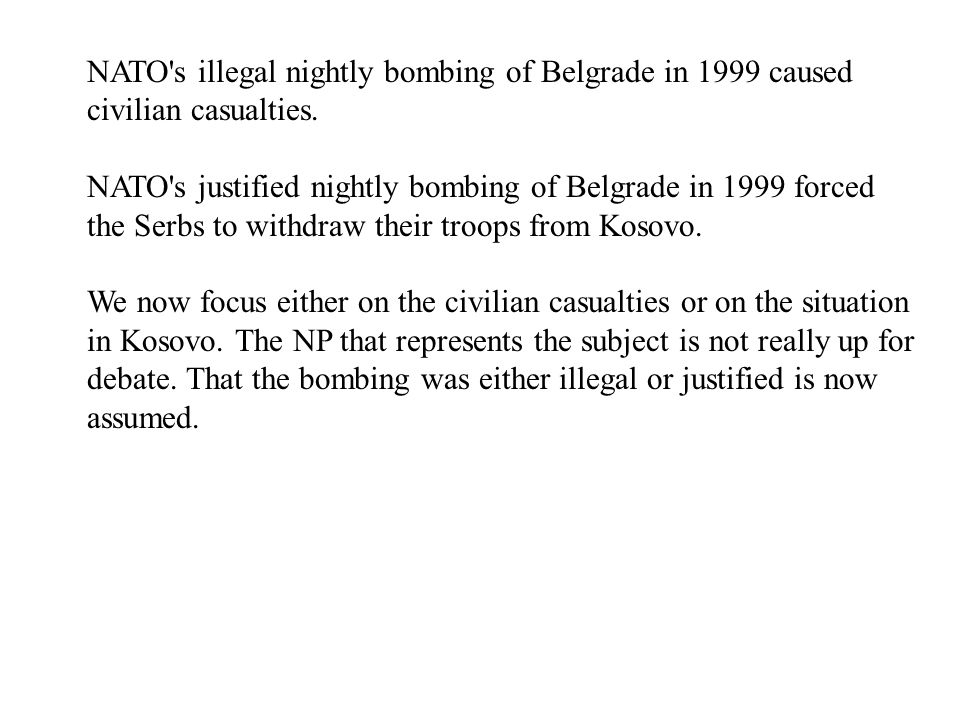 NATO s illegal nightly bombing of Belgrade in 1999 caused civilian casualties.