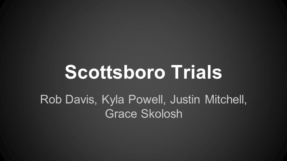 About the Scottsboro Trials This incident occurred on a train on March 25, 1931.