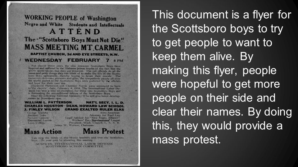 This document is a flyer for the Scottsboro boys to try to get people to want to keep them alive.