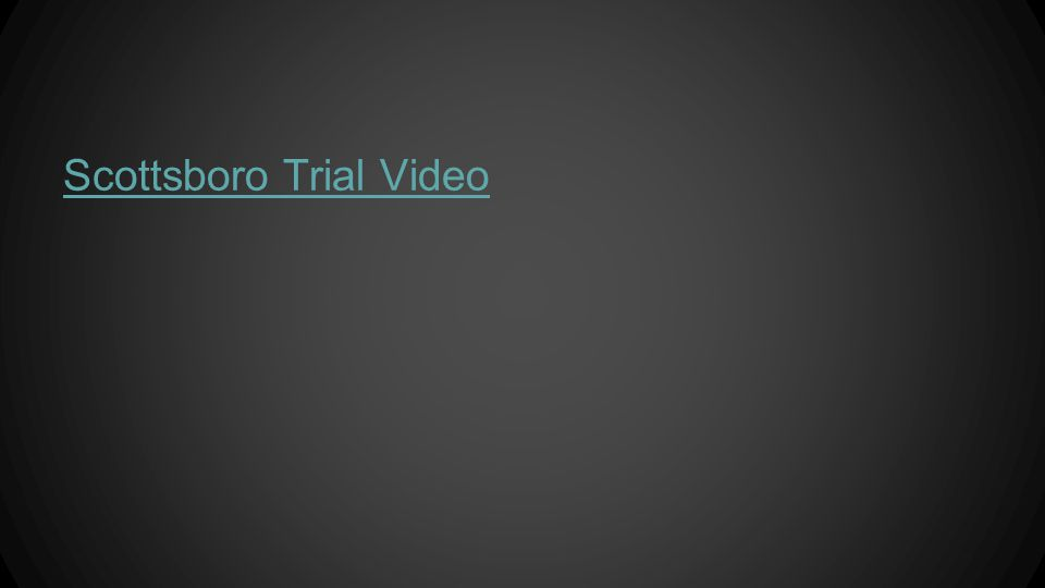 Scottsboro Trial Video