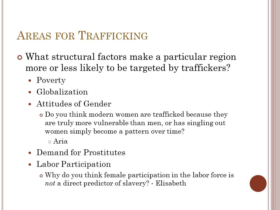 S EXUAL T RAFFICKING V IEWS 4.5M is Conservative Estimate Radical feminists and Liberal feminists How can a liberal feminist justify regulating prostitution.