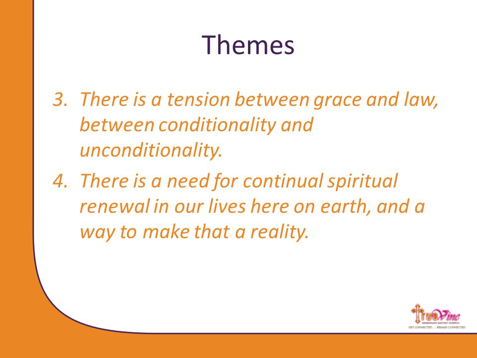 Themes 5.We need a true Savior, to which all human saviors point, through both their flaws and strengths.