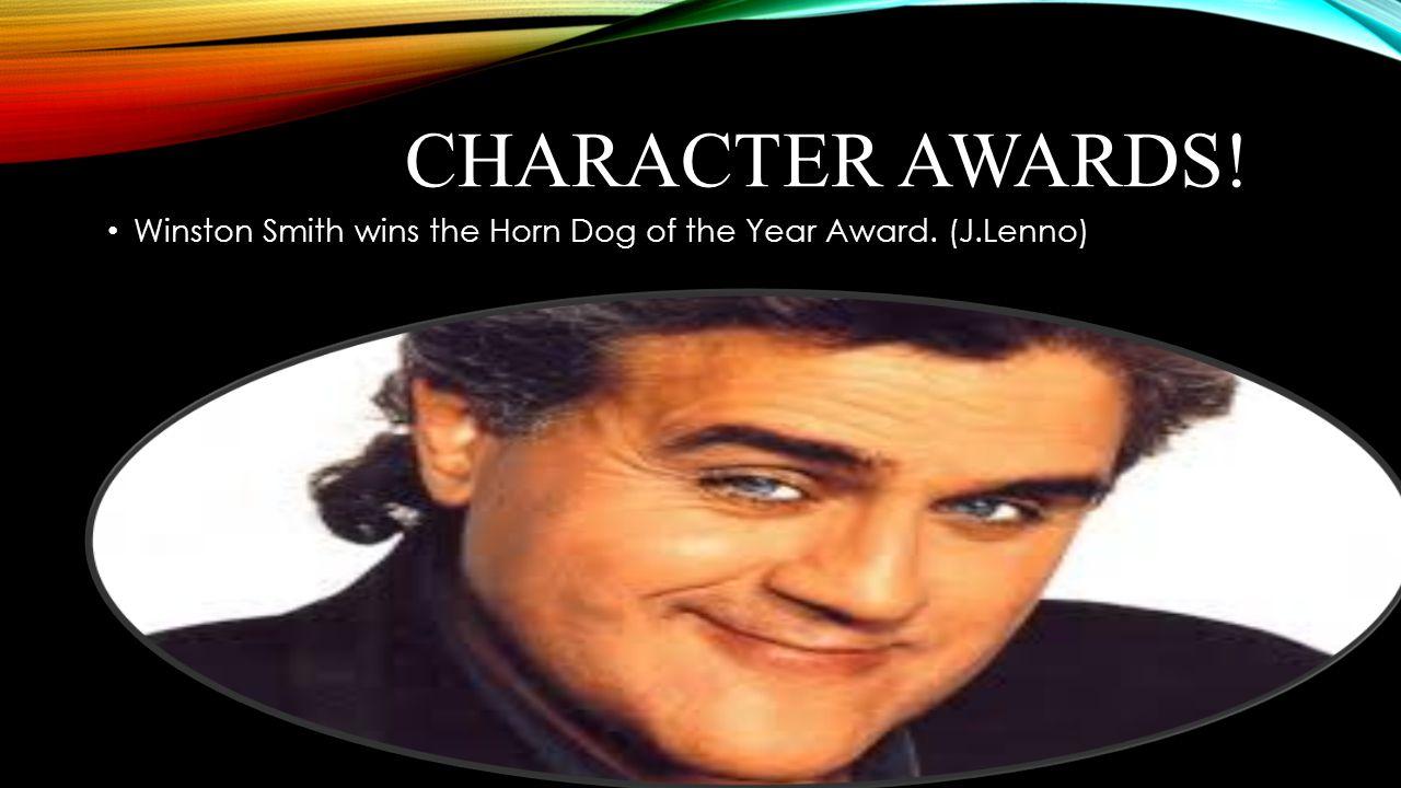 CHARACTER AWARDS! Winston Smith wins the Horn Dog of the Year Award. (J.Lenno)