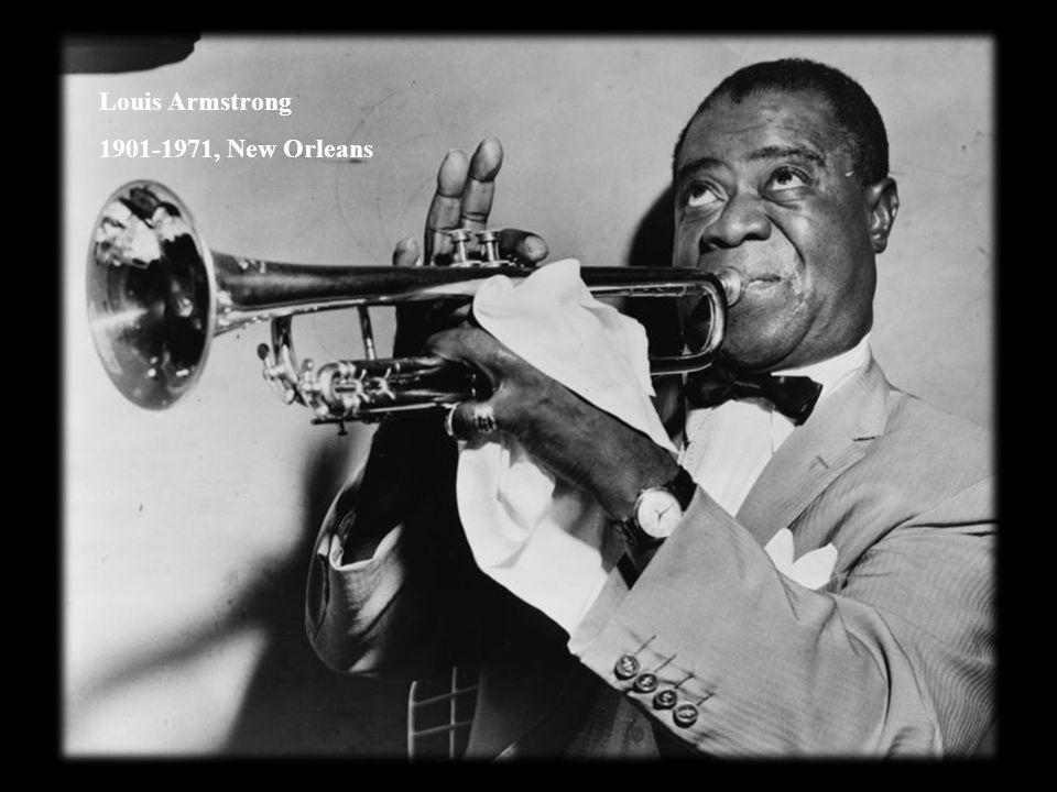 Louis Armstrong 1901-1971, New Orleans