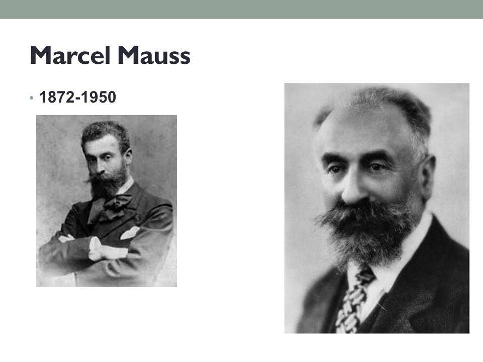 Marcel Mauss 1872-1950
