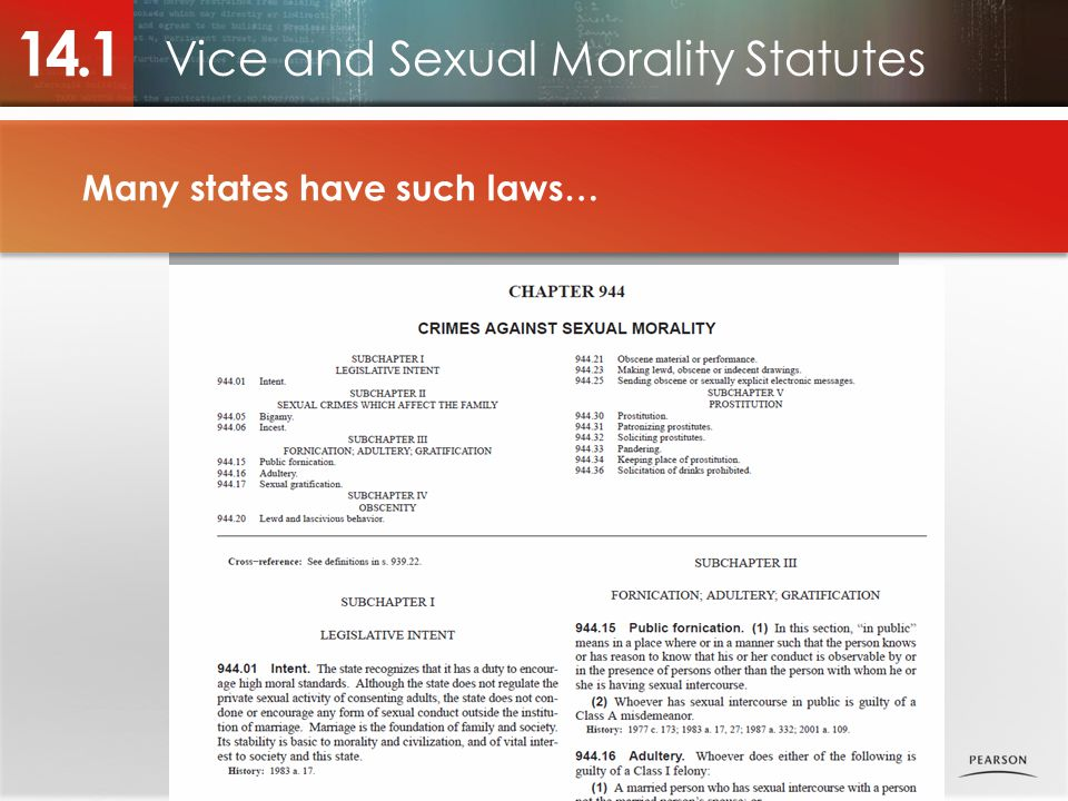 Vice and Sexual Morality Statutes 14.1 Many states have such laws… Photo placeholder