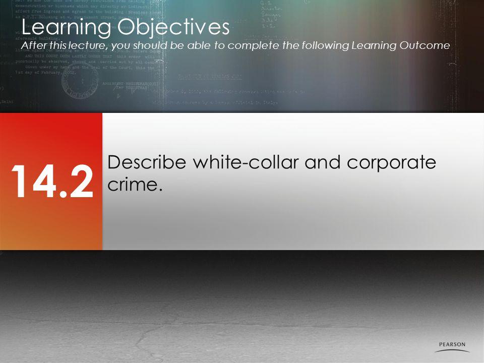 Describe white-collar and corporate crime.
