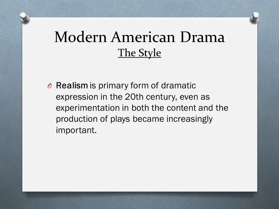 O Such renowned American playwrights as Eugene O'Neill, Tennessee Williams, and Arthur Miller reached profound new levels of psychological realism, commenting through individual characters and their situations on the state of American society in general.