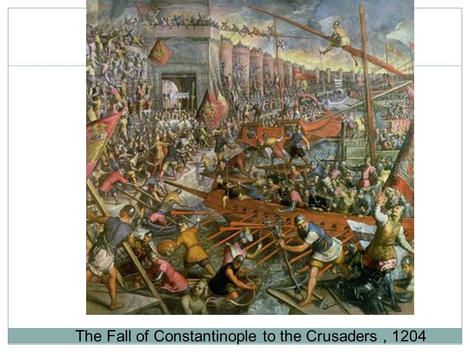 The Fall of Constantinople to the Crusaders, 1204