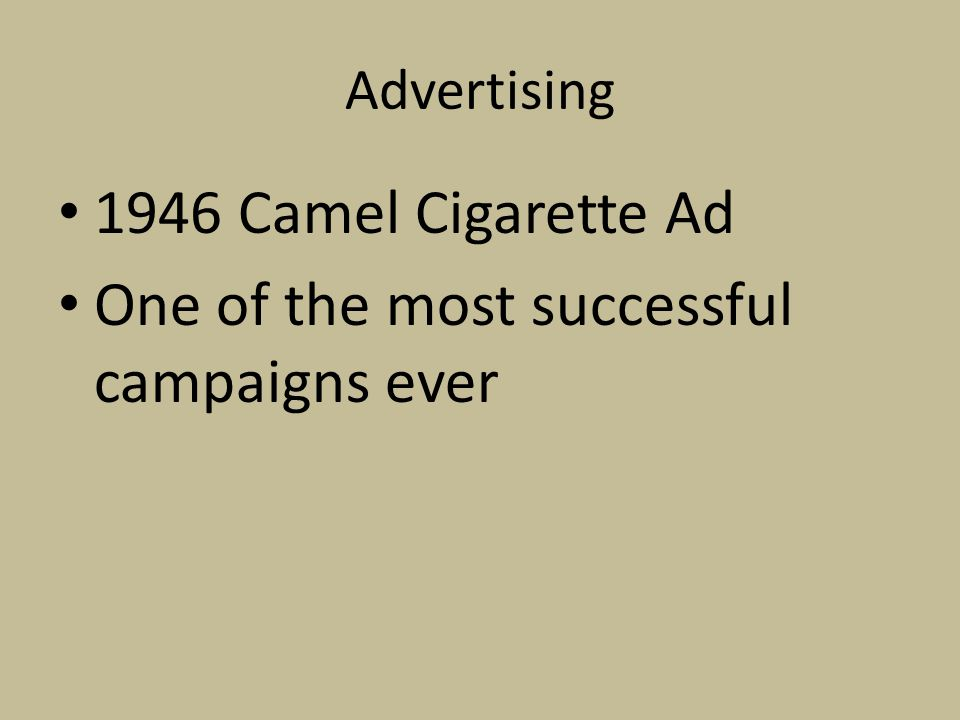 Advertising 1946 Camel Cigarette Ad One of the most successful campaigns ever