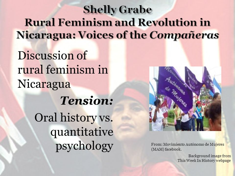 Discussion of rural feminism in Nicaragua Tension: Oral history vs.