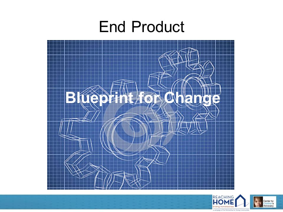 End Product Blueprint for Change