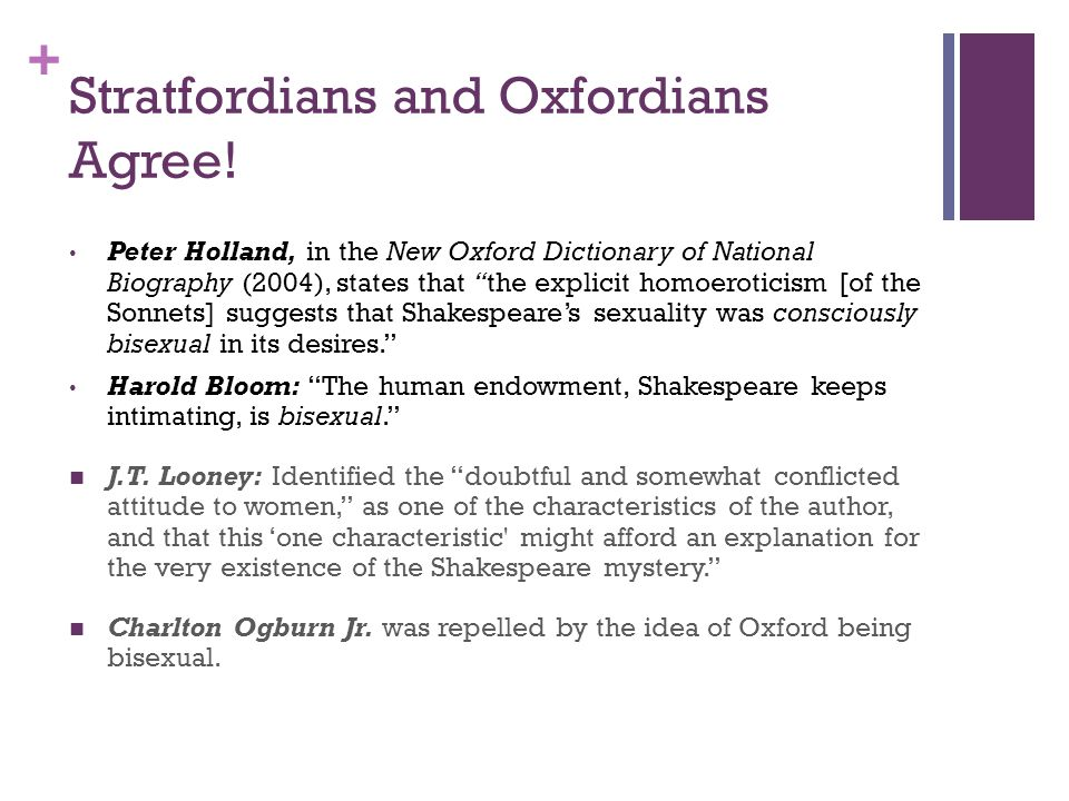 + Stratfordians and Oxfordians Agree.