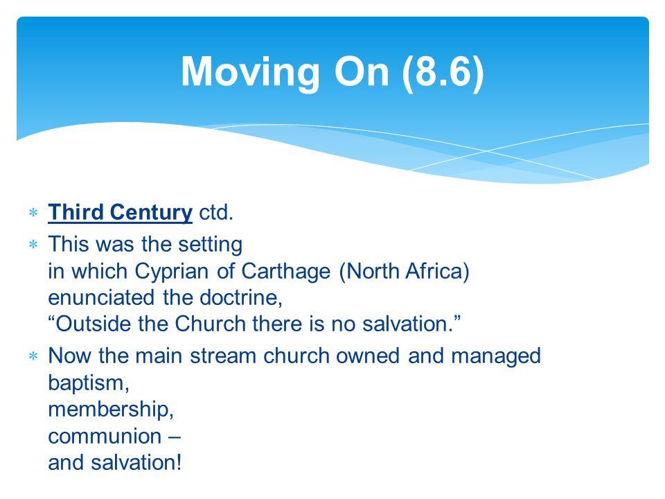 Third Century ctd.