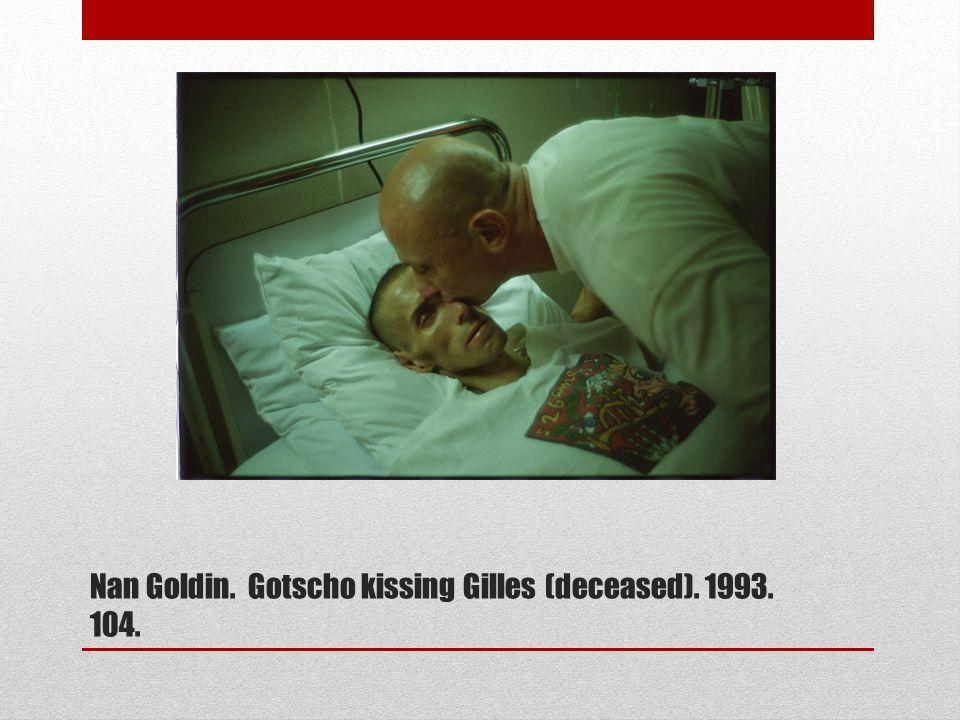Nan Goldin. Gotscho kissing Gilles (deceased). 1993. 104.