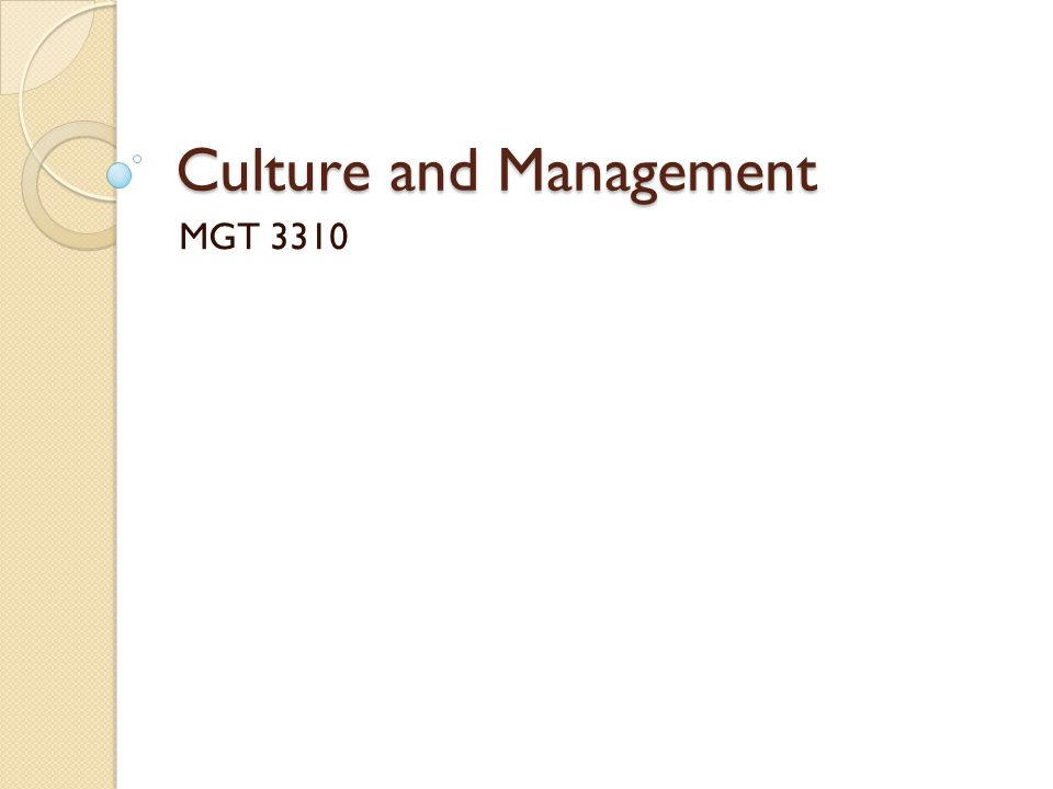 Culture and Management MGT 3310