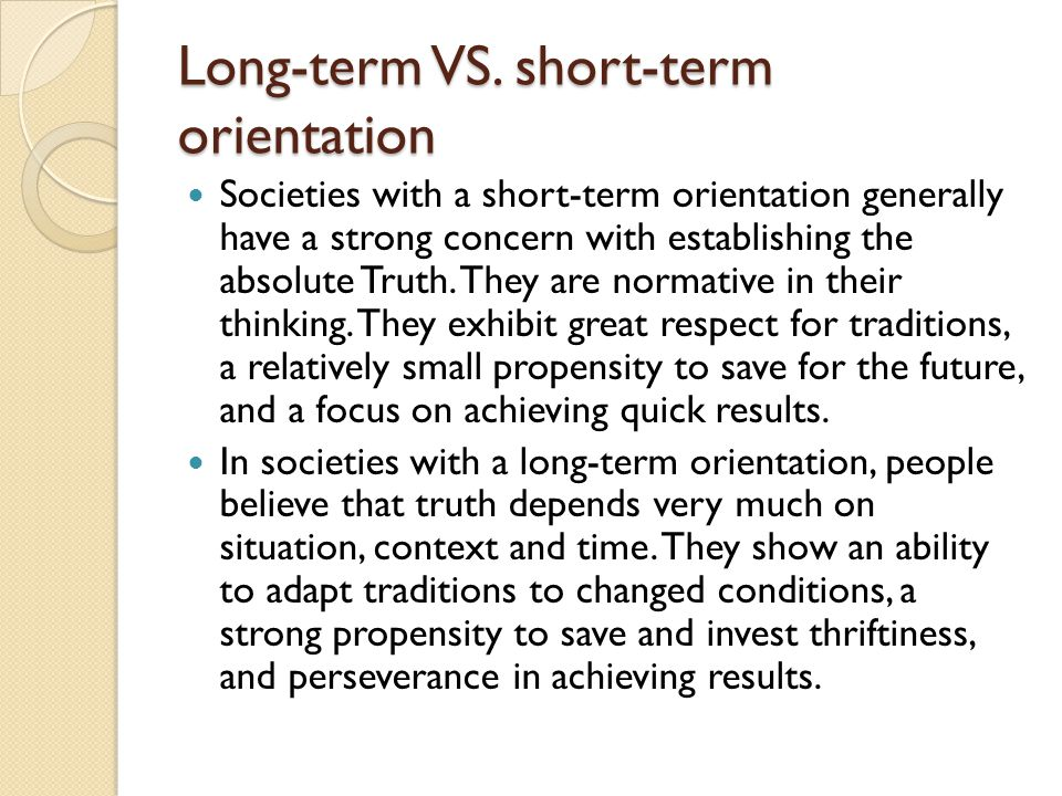 Long-term VS.