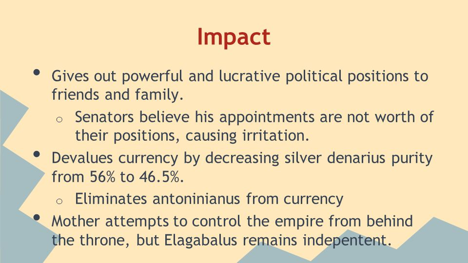 Impact Gives out powerful and lucrative political positions to friends and family.