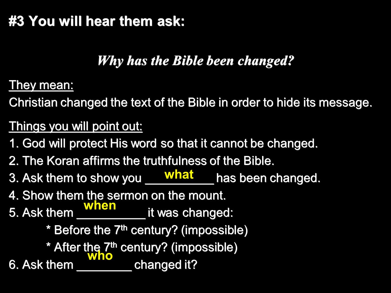 #3 You will hear them ask: Why has the Bible been changed.