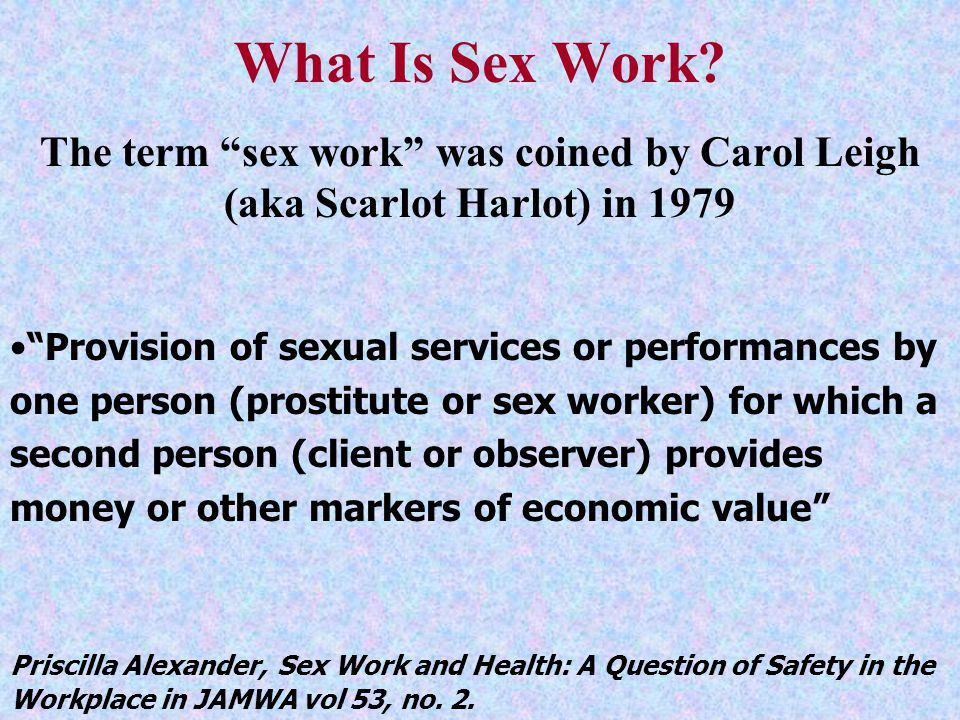 Commercial Sex Trade Commercial sex is central to many of the the HIV epidemics of the region Big business, organized, protected But sex workers usually the easiest group to work with, respond quickly to respect