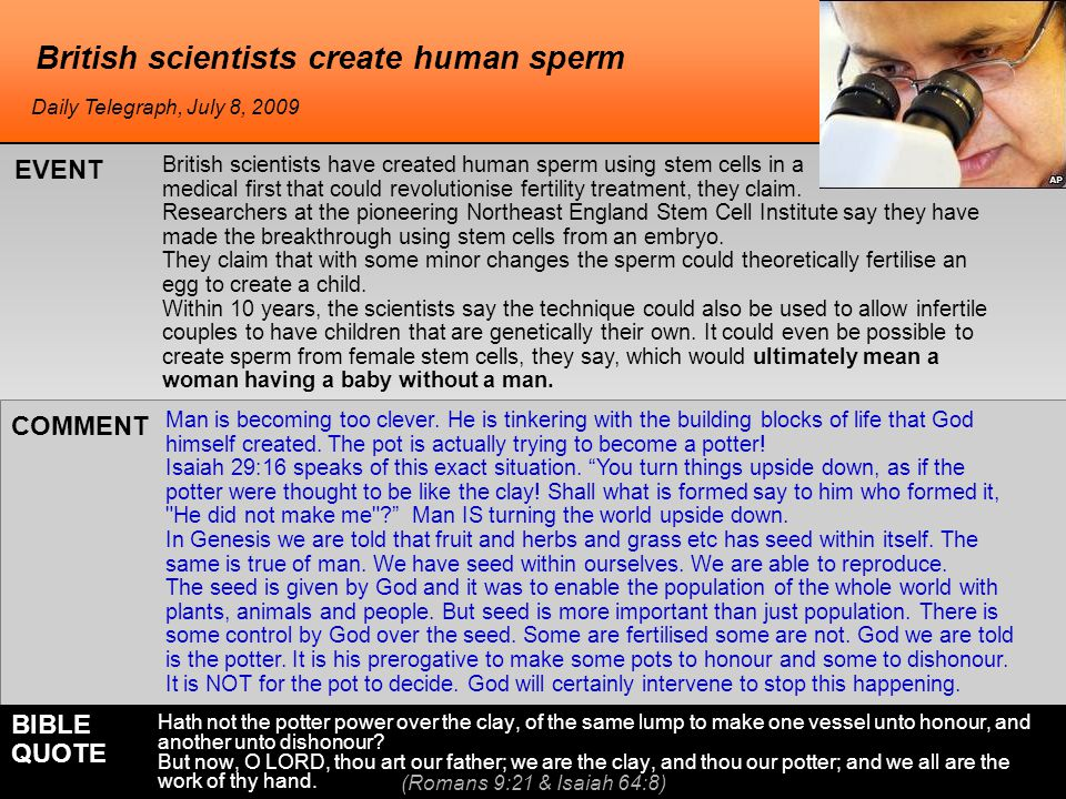 British scientists create human sperm British scientists have created human sperm using stem cells in a medical first that could revolutionise fertility treatment, they claim.