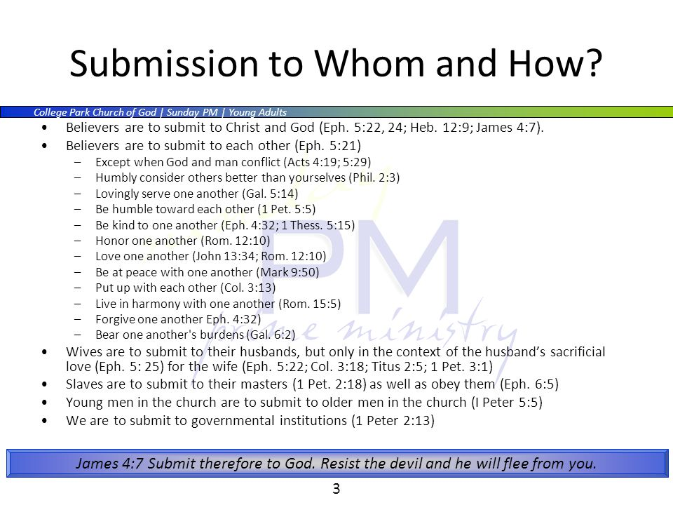 College Park Church of God | Sunday PM | Young Adults 3 Submission to Whom and How.