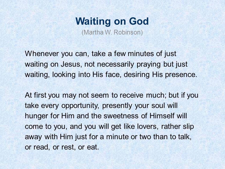 Waiting on God (Martha W.