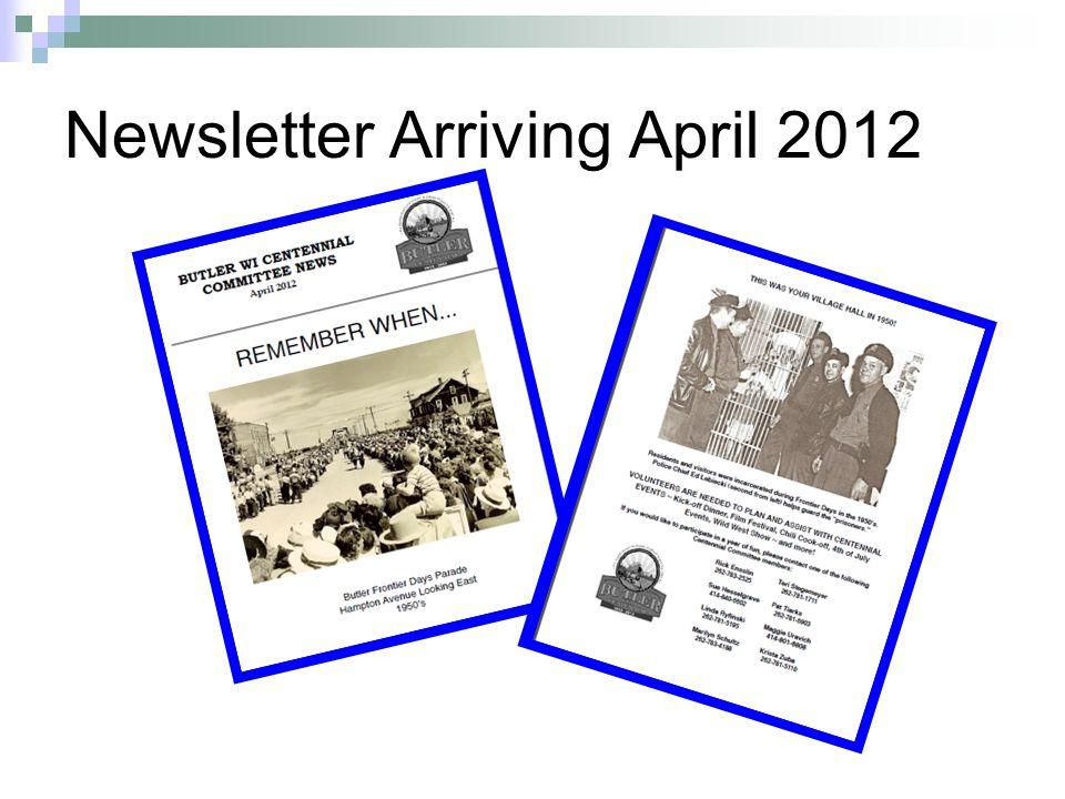 Newsletter Arriving April 2012