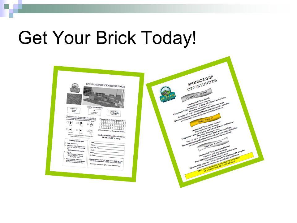 Get Your Brick Today!