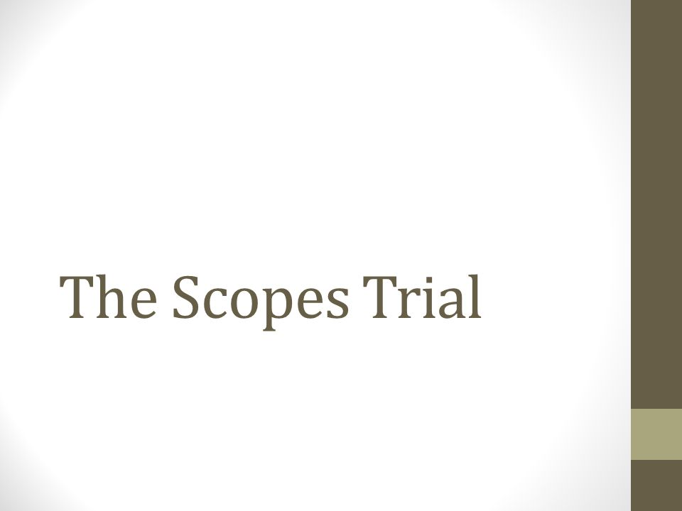 What was the Scopes Trial.It was otherwise known as the Monkey Trial.
