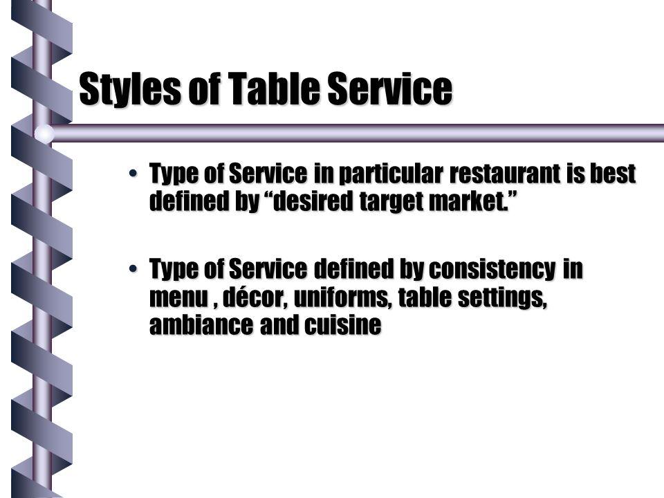 Classic Menu b Goal is to meet sensory needs of diner.