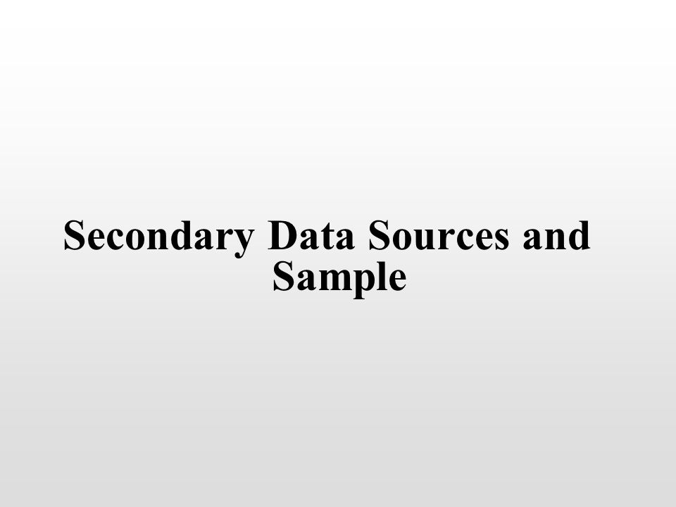 Secondary Data Sources and Sample