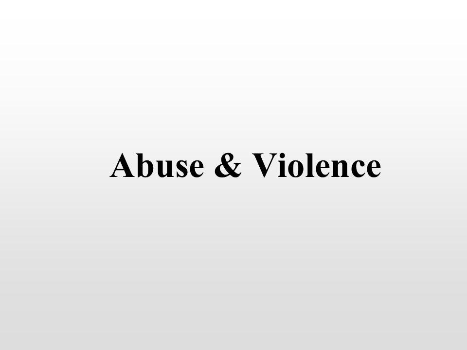 Abuse & Violence